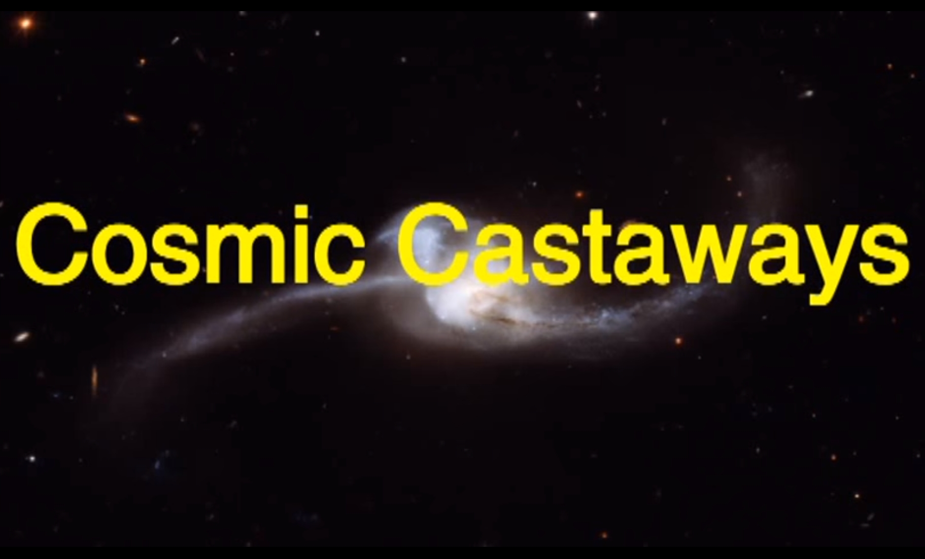 Cosmic Castaways